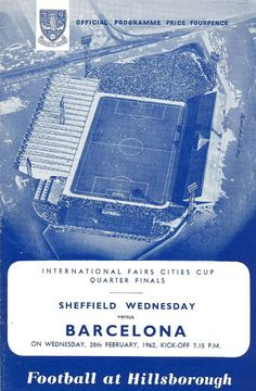 Programa Oficial del Miércoles 28 de Febrero de 1962 entre Sheffield Wednesday Football Club Vs F.C. Barcelona cuartos de final por la copa de ferias.