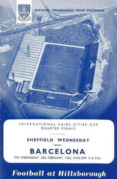 Programa Oficial del Miércoles 28 de Febrero de 1962 entre Sheffield Wednesday Football Club Vs F.C. Barcelona cuartos de final por la copa de ferias.