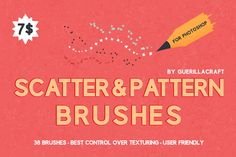 Scatter&Pattern Photoshop brushes by Guerillacraft on Creative Market