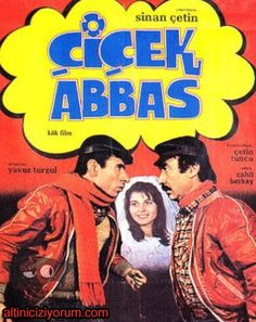 cicek abbas 1982 director by sinan cetin Romance Movies, Comedy Movies, Cinema Film, Jackie Chan, Historical Pictures, Streaming Movies, Old Movies, Film Posters, Funny Stories