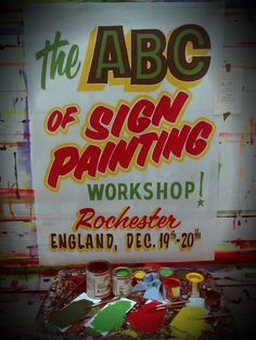 """Pierre Tardif - Poster painted in about 85 minutes with One Shot poster colors and flat brown quills size 5/8"""" and 3/4"""". This poster will be draw to the participant of the workshop hosted by Kate Belmonte of Mick Pollard sign shop!"""