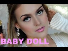 Flirty Baby Doll ♡ Makeup Look Baby Doll Makeup, Best Makeup Products, Baby Dolls, Makeup Looks, Make Up, Skin Care, Youtube, Design, Doll Makeup