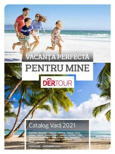 Catalog Dertour Oferte Vacanta Vara 2021 - Catalog AZ Thing 1, Bulgaria, Tanzania, Cuba, Catalog, Movies, Movie Posters, Littoral Zone, Italia