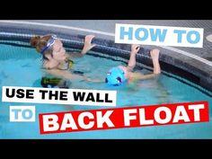 Help your child learn to back float using the wall - Children Overcome Fear of Water - Tessa Rhodes Dry Land Swim Workouts, Workouts For Swimmers, Butterfly Swimming, Baby Swimming, Swimming Pools, Teach Kids To Swim, Learn To Swim, Swimming Lessons For Kids, Swim Lessons