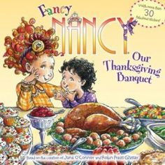 "Today I am reading ""Fancy Nancy: Our Thanksgiving Banquet"". It was written by Jane O'Connor and illustrated by Robin Preiss Glasser. Fancy Nancy: Our Thanksg. Thanksgiving Books, Thanksgiving Preschool, Fall Books, Children's Books, Salt Painting, Painting For Kids, Preschool Crafts, Crafts For Kids, Daycare Crafts"