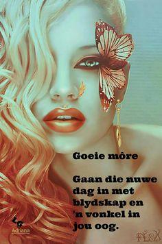 Goeie Nag, Goeie More, Afrikaans, Good Morning, Beautiful Pictures, Crafts, Friendship, Wisdom, Sayings