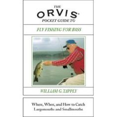 The Orvis Pocket Guide To Fly Fishing for Bass: When, Where, and How to Catch Largemouths and Smallmouths  William G. Tapply  $12.71