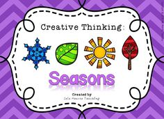 This Creative Thinking packet is perfect for gifted and talented students, early finishers, literacy centers or for general class work related to the topic: SEASONS. It allows students to think outside the box in fun, inventive and meaningful ways. There are ten creative thinking skills highlighted in the pack, with multiple worksheets to accompany each skill. Sheets can be used individually -- or made into a booklet for ongoing classroom use.