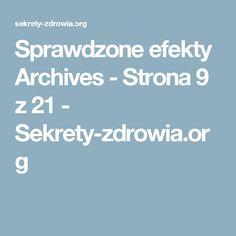 Sprawdzone efekty Archives - Strona 9 z 21 - Sekrety-zdrowia.org