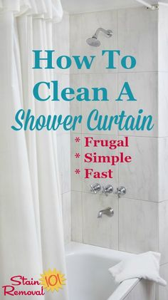 How to clean a shower curtain when it gets dirty or moldy so that it looks great again. It's frugal, easy and doesn't take much time! on Stain Removal 101 Clean Shower Curtains, Wash Shower Curtain, Vinyl Shower Curtains, Deep Cleaning Tips, House Cleaning Tips, Spring Cleaning, Cleaning Solutions, Cleaning Products, Cleaning Mold