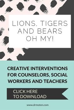 """""""Lions and Tigers and Bears, Oh My!"""" s a creative intervention that will help you gain more insight about a teen's social and family relationships? Download this intervention and get even more FREE resources in your inbox with step-by-step instructions to teach youth about healthy versus unhealthy relationships. Great for counselors, social workers and teachers. www.drmoten.com"""