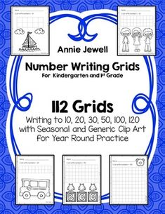 Number Writing Grids For  Kindergarten and 1st Grade. 112 Number Grids. Writing to 10, 20, 30, 50, 100, 120 with Seasonal and Generic Clip Art for Year Round Practice. Children always need to practice their number writing. Here are 112 grids for year round practice. Annie Jewell