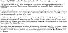 "Trade union @unisonscot says Labour needs ""radical change"". Refuses to back or call to sack Jim Murphy. #MurphyMustGo"