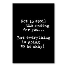 Americanflat Motivated Not To Spoil The Ending Framed Textual Art Frame Color: Black To Spoil, English Words, Typography Prints, Its Okay, Make You Feel, Psalms, Letter Board, Framed Art, Everything