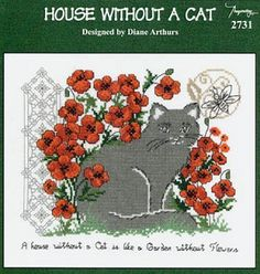 House Without a Cat - (Cross Stitch) Find your next floral design at Cobweb Corner. Save 20% off your first order with coupon WELCOMECC  #crossstitch #flowers #cobwebcorner