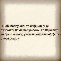 . Smart Quotes, Love Quotes, Great Words, Wise Words, Advice Quotes, Greek Quotes, Beautiful Mind, Keep In Mind, Life Inspiration