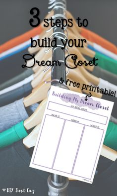 Wouldn't you love for everything in your wardrobe to be something you love and wear all the time?! Use this 3 step guide to build your dream closet today! @diyjustcuz