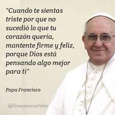 Resultado de imagen de papa francisco frases
