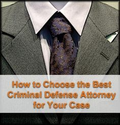 Read our guide for choosing the best criminal defense attorney for your case. Finding the right lawyer is important - your future is at stake. Here are helpful tips, such as bringing a friend to an initial consultation.