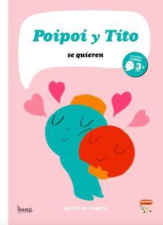 #ZTORY KIDS. Poipoi y Tito se quieren. https://www.ztory.com/es/kids/issue/poipol-y-tito-poipoi-y-tito-se-quieren?magazine_id=poipol-y-tito