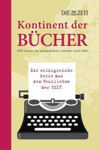 Kontinent der #Bücher - #DIEZEIT: 2012 hat das Feuilleton der ZEIT in einer mehrteiligen Serie die zehn wichtigsten Werke der europäischen Literatur für jedes der sieben Jahrzehnte seit 1945 vorgestellt. Dieses Buch versammelt die so entstandenen 70 Rezensionen namhafter Literaturkritiker auf vielfältigen Wunsch endlich in einem Band. 19,95€ http://www.epubli.de/shop/buch/Kontinent-der-B%C3%BCcher-DIE-ZEIT-9783844267853/31001