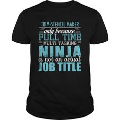 [Popular Tshirt name tags] TRIM-STENCIL MAKER Ninja T-shirt  Discount 15%  TRIM-STENCIL MAKER  Tshirt Guys Lady Hodie  SHARE and Get Discount Today Order now before we SELL OUT  Camping a tolbert thing you wouldnt understand keep calm let hand it tshirt design funny names maker ninja