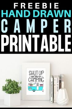 This fun printable art features an adorable hand drawn camper and quirky hand lettered quote. Download yours for FREE! Shut up and take me camping! #camping #camper #doodles #art #printable #funnyquote #byamandakay Free Printable Quotes, Free Printables, Free Hand Drawing, Hand Lettering Quotes, Simple Doodles, Wall Art Quotes, Printable Planner, Creative Art, Hand Drawn
