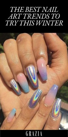 The Best Nail Art Trends To Try This Winter - Capturing All Of Our Mermaid Fantasies, Holographic Nails Are Mesmerising And Very Stand-out