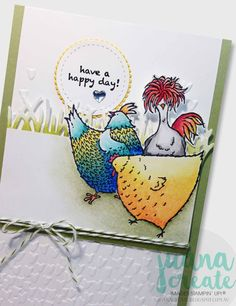 Hey, Chick - Have A Happy Day! 2017 Sale-A-Bration product. Juana Create.