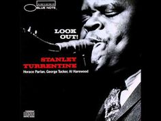 Song: Little Sheri (4/6; written by Stanley Turrentine) Album: Look Out! (Recorded: June 18, 1960 / Released: later in 1960) Artist: Stanley Turrentine Perso...