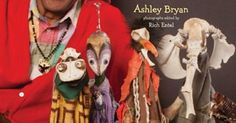 Ashley Bryan's Puppe - Ashley Bryan's Puppets: Making Something from Everything by Ashley Bryan www.amazon.com/... --- #Theaterkompass #Theater #Theatre #Puppen #Marionette #Handpuppen #Stockpuppen #Puppenspieler #Puppenspiel