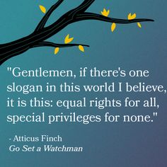 The 5 Best Quotes from Harper Lee's Go Set a Watchman :: Books ...
