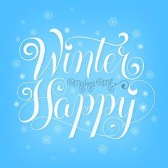 Lettering: Winter makes me happy