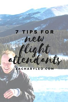 7 Tips for New Flight Attendants -The start of any new career can be challenging. Especially a career like this, where even after 5-6 long weeks of training, you still walk onto the aircraft with little knowledge of what you're supposed to be doing. Training focuses on safety, not service. - ZacharyLeo.com
