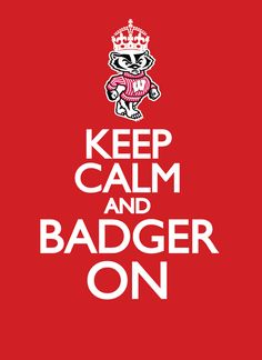 Keep Calm and Badger On