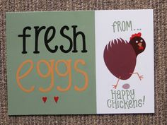 Yes, a new chicken on my signs.  Available at my Etsy store, in A3 and A4 sizes.