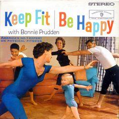 Keep Fit Be Happy  Prudden, Bonnie  Warner Bros 1358  1959