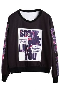 Someone Like You Black Sweatshirt