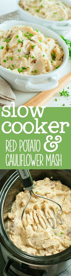 Slow Cooker Creamy Red Potato and Cauliflower Mash:: this sassy side is a total game changer -- Try it for Thanksgiving!