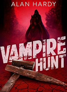 eBook deals on Vampire Hunt by Alan Hardy, free and discounted eBook deals for Vampire Hunt and other great books. Best Kindle, Free Kindle Books, Free Ebooks, Horror Books, Horror Movies, Famous Vampires, Vampire Stories, Free Books Online, Great Books