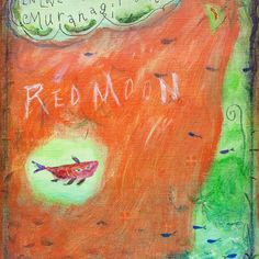 【muranagi】さんのInstagramをピンしています。 《#ムラナギ作品 No.995 Red Moon 2014 F3 (22.0cmx27.3cm) Sweet dreams. #art #artist #artwork #painting #illustration #drawing #acrylic #paint #woods #nature #dream #moon #forest #fish #creature #river #絵画 #森 #生き物 #月 #魚》