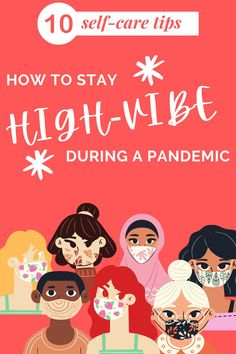 It's not exactly easy to practice self-care during a pandemic. These tips will help you stay high-vibe and show up as your best self!   #selfcare #selfcaretips #goodvibes #highvibes Make You Feel, How Are You Feeling, Stay High, Digital Nomad, Feeling Happy, Best Self, Budget Travel, Good Vibes, Self Care
