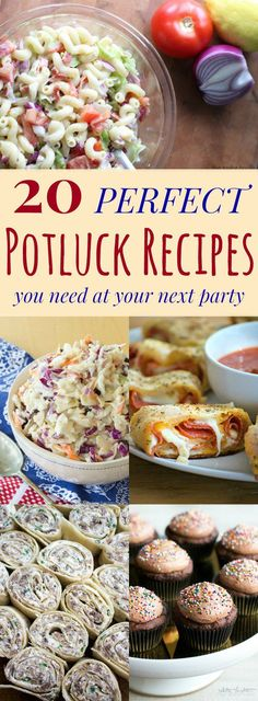 20 Perfect Potluck Recipes You Need at Your Next Party - All the party food you need! Appetizers like dips and pepperoni bread. Side dishes such as cole slaw, pasta salad. And desserts including cupcakes and cookie bars. Everything you need is here!