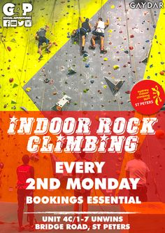 Get fit, have fun and be fabulous? and join G4P for our Indoor Rock Climbing Group. The second Monday and the last Wednesday of the month G4P are bringing a a great mix of people together that are looking to get fit and have fun with super friendly people. Beginners and experienced climbers are all welcome and encourage all gays, lesbians and their friends to join in the fun. Lesbians, Climbers, Rock Climbing, Wednesday, Have Fun, Encouragement, Join, Indoor, How To Get