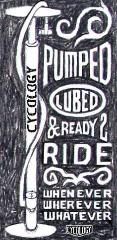 Pumped & Ready to Ride.  A small part of a large artwork.  www.cycologygear.com