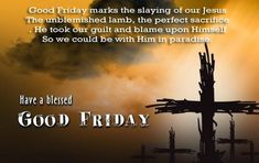 2017 Good Friday Messages