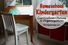 Kindergarten Homeschool Curriculum Choices & Organization at Hodgepodge