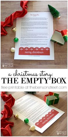 A cute story to remind you about the spirit of Christmas. The Empty Box Christmas Story and free printable at thebensonstreet.com
