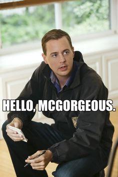 """5. """"Hello, McGorgeous."""""""