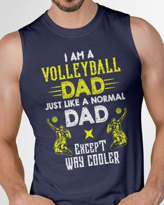 Cooler Volleyball dad - Navy #fathersdaygifts #FathersDayPillow #fathersdayph fathers day gifts ideas from daughter, fathers day quotes from daughter, happy fathers day quotes from daughter, dried orange slices, yule decorations, scandinavian christmas Happy Father Day Quotes, Happy Fathers Day, Fathers Day Gifts, Father's Day T Shirts, Dad To Be Shirts, Diy Father's Day Gifts, Yule Decorations, New Dads, Orange Slices